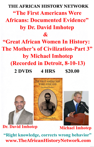 """The First Americans Were Africans:Documented Evidence"" by Dr. David Imhotep & Michael Imhotep"