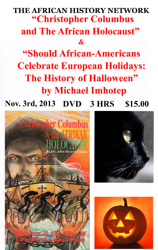 """Christopher Columbus & The African Holocaust"" & ""History Of Halloween"" By Michael Imhotep, DVD"