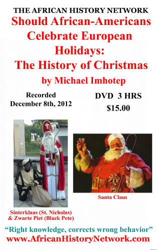 Black Pete Christmas History.Should African Americans Celebrate European Holidays The History Of Christmas Thanksgiving Easter Recorded December 2013 4 Hrs