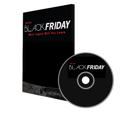 The Film Black Friday - What Legacy Will You Leave (Documentary) feat. Michael Imhotep (DVD)