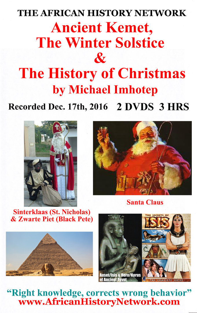 Black Pete Christmas History.Ancient Kemet The Winter Solstice The History Of Christmas 2016 Michael Imhotep 2 Dvds 3 Hrs