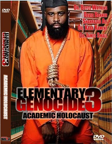 Elementary Genocide 3: Academic Holocaust Documentary feat. Michael Imhotep
