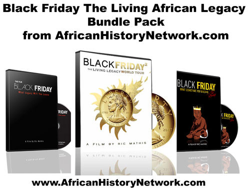 Black Friday The Living African Legacy DVD Bundle Pack feat. Michael Imhotep