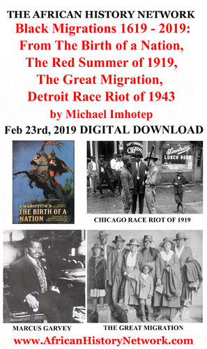 Black Migrations 1619-2019: Birth of a Nation, Red Summer of 1919, (Download) Michael Imhotep