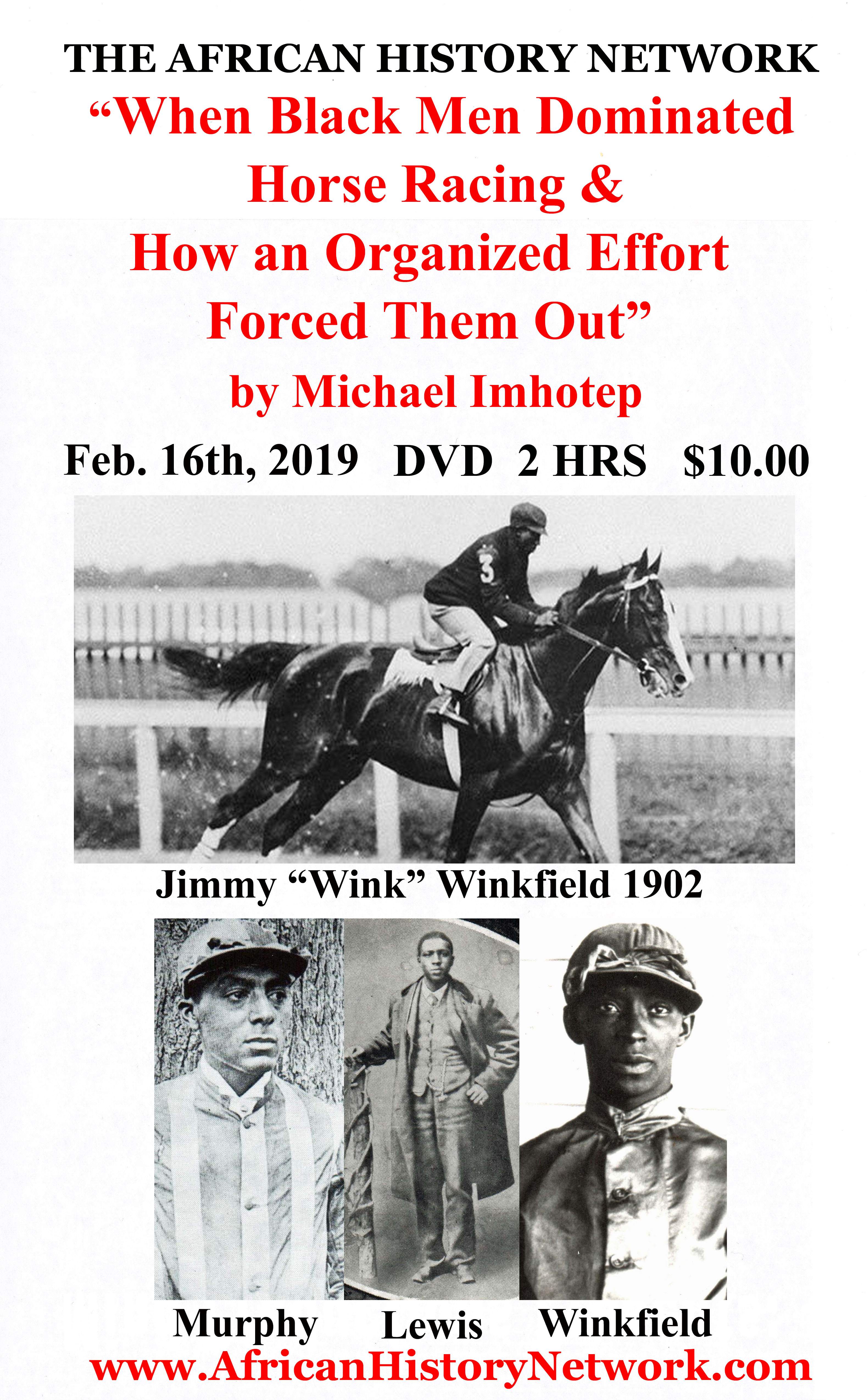 Michael_Imhotep_-_When_Black_Men_Dominated_Horse_Racing_2-16-19_-_DVD_Front_Insert_Label