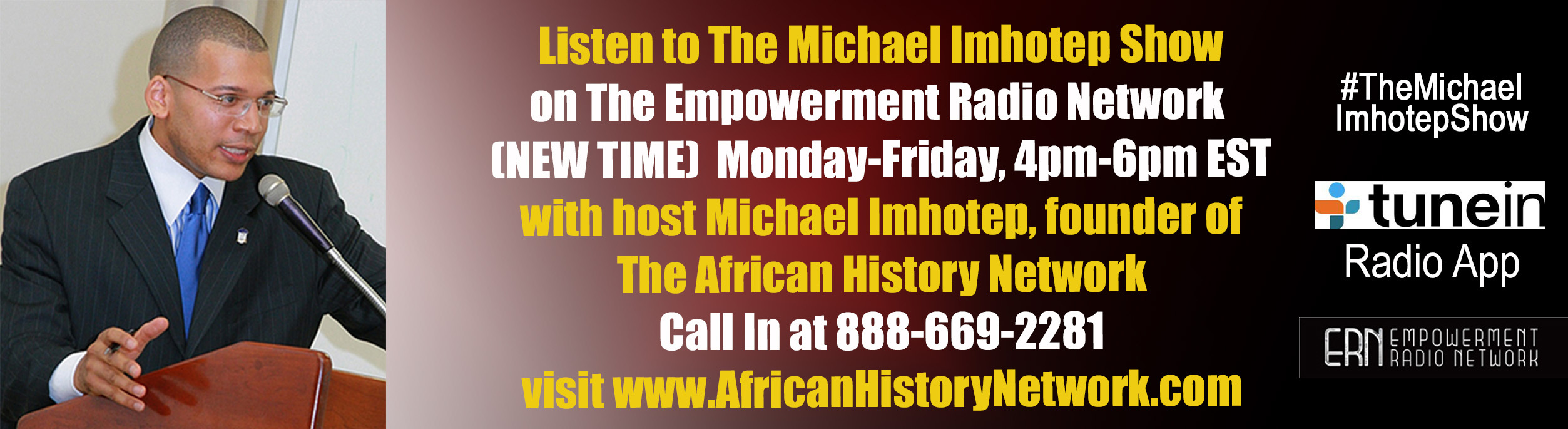 Michael_Imhotep_Show_-_Michael_Imhotep_-_ERN_-_7-11-16_Banner_V1